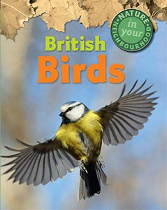 British Birds (Nature in Your Neighbourhood)