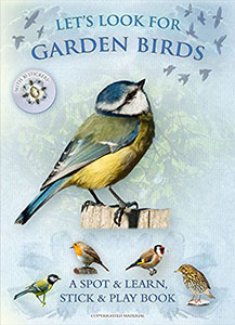 Let's Look For Garden Birds: A Natural History Activity Book